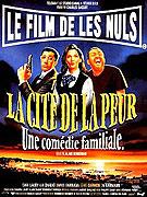 Cité de la peur: une comédie familiale, La