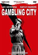 Città gioca d'azzardo, La