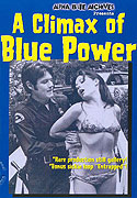Climax of Blue Power, A