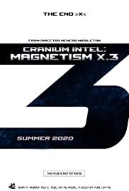 Cranium Intel: Magnetism X.3
