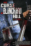 Curse of Blanchard Hill, The