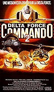 Delta Force Commando 2: Tajná mise