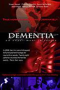 Dementia: An Experiment in Terror