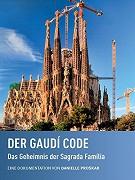 Der Gaudí Code - Das Geheimnis der Sagrada Família