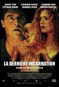 Dernière incarnation, La