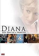 Diana - Posledné dni princeznej