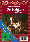 Die Frau die an Dr. Fabian zweifelte