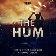 Dimitri Vegas & Like Mike vs Ummet Ozcan - The Hum (hudební videoklip)