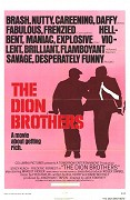 Dion Brothers, The