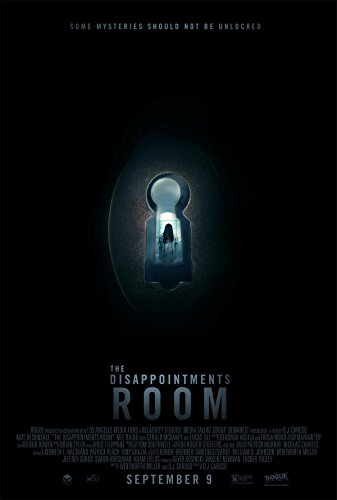 Disappointments Room, The