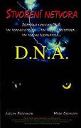 DNA: Stvorenie netvora