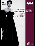Donne nel Mito: Anna Magnani a Hollywood