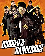 Dubbed and Dangerous 2
