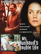 Dvojitý život môjho muža