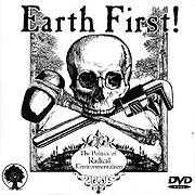 Earth First! Názory radikálneho environmentalizmu