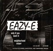 Eazy-E: Only If You Want It (hudební videoklip)