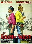 Eroi del West, Gli