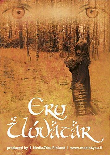 Eru Ilúvatar: The Ethos of Tolkien's Lore