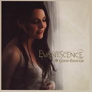 Evanescence: Good Enough (hudební videoklip)
