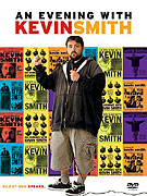 Evening with Kevin Smith, An