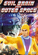 Evil Brain from Outer Space, The
