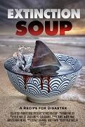 Extinction Soup