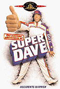 Extreme Adventures of Super Dave, The