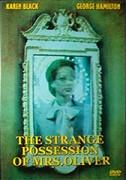 Strange Possession of Mrs. Oliver, The