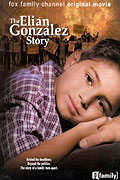 Family in Crisis: The Elian Gonzales Story, A