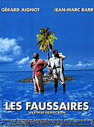 Faussaires, Les