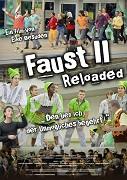 Faust II reloaded - Den lieb ich, der Unmögliches begehrt!