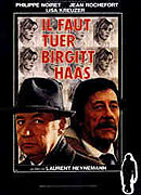 Faut tuer Birgit Haas, Il