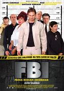 FBI: Frikis Buscan Incordiar