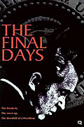 Final Days, The