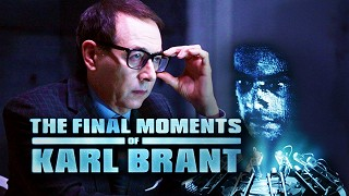 Final Moments of Karl Brant, The