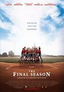 Final Season, The