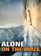 First Ascent - Alone on the Wall