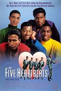 Five Heartbeats, The
