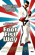 Foot Fist Way, The