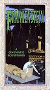 Frankenstein: A Cinematic Scrapbook