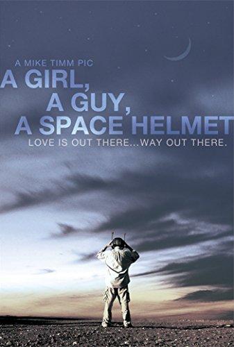 Girl, a Guy, a Space Helmet, A