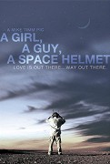 Girl, a Guy, a Space Helmet, A