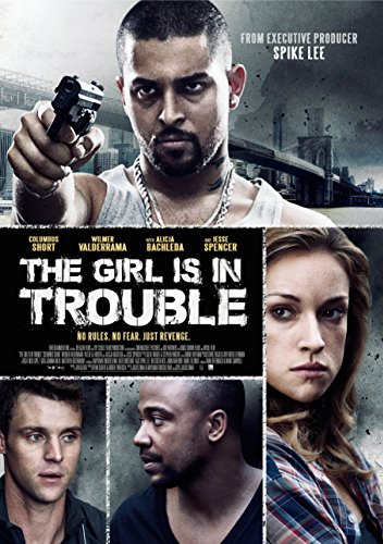 Girl Is In Trouble, The