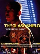 Glass Shield, The