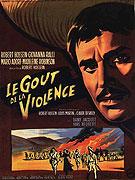 Goût de la violence, Le
