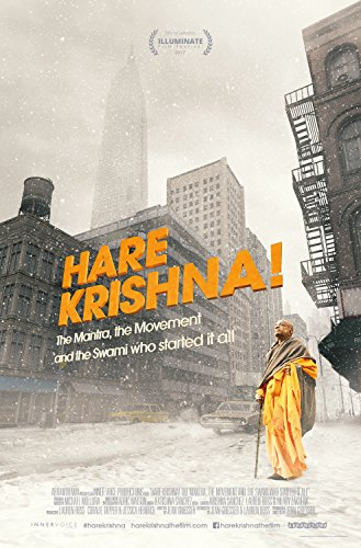 Hare Krishna! The Mantra, the Movement and the Swami Who Started It All