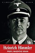 Heinrich Himmler - Aus dem Leben eines Massenmörders