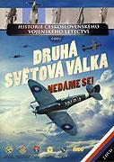 Historie československého vojenského letectví: Druhá světová válka - Nedáme se