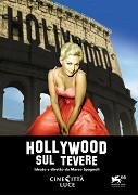 Hollywood sul Tevere
