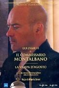 Il commissario Montalbano: La vampa d'agosto